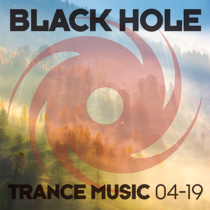 Black Hole Trance Music 04-19 [2019]