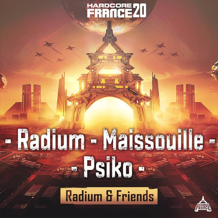 Hardcore France 20 - Radium & Friends [2019]