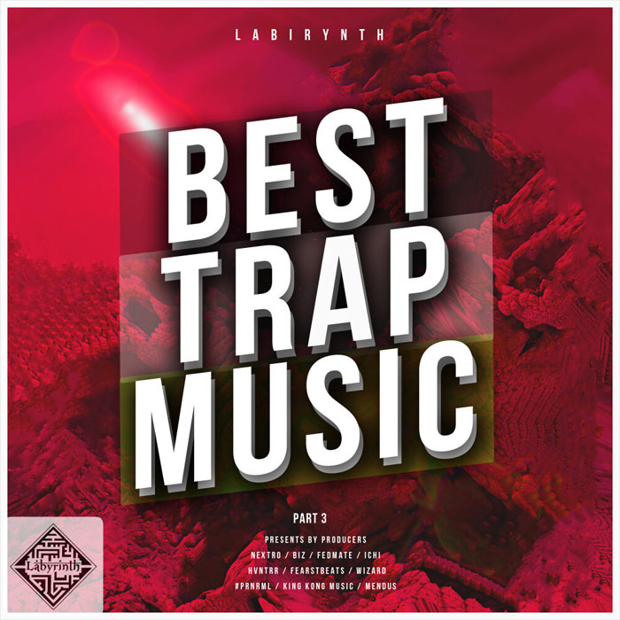 Best Trap Music by Labirynth (Part 3)