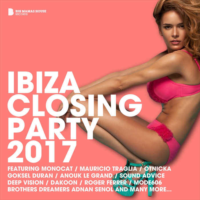 Ibiza Closing Party 2017 (unmixed tracks) [2017]