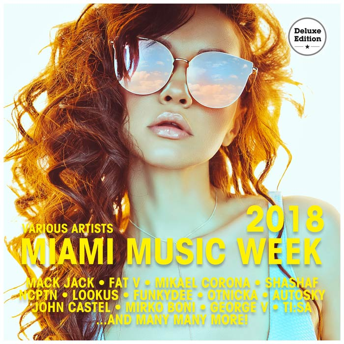 Miami Music Week 2018 (Deluxe Version) [2018]