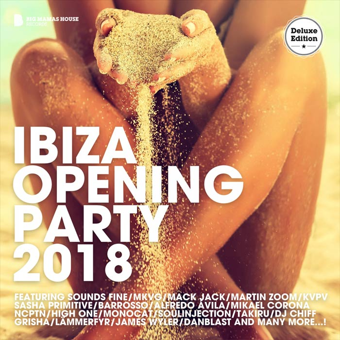 Ibiza Opening Party 2018 (Deluxe Version) [2018]