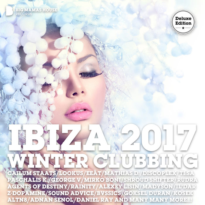 Ibiza 2017 Winter Clubbing (Deluxe Version) [2016]