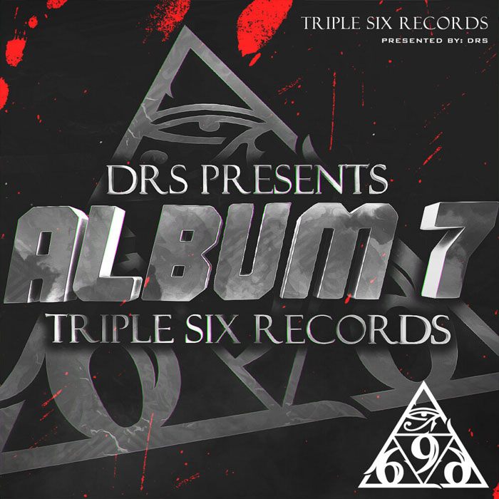 DRS Presents Triple Six Records Album 7.0 [2019]