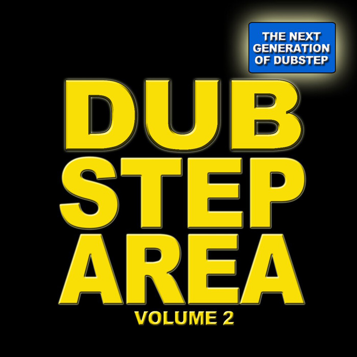 Dubstep Area 2 (The Next Generation of Dubstep) [2011]