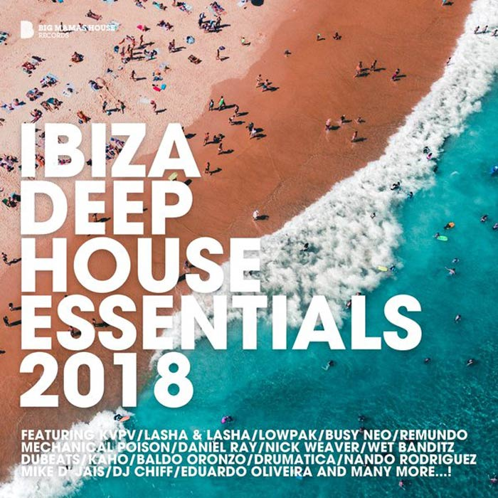 Ibiza Deep House Essentials 2018 (unmixed tracks) [2018]