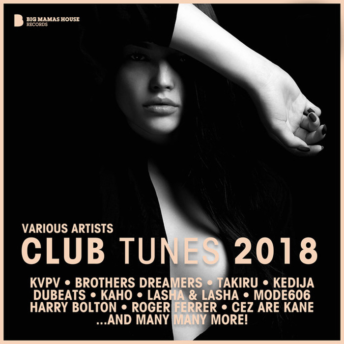 Club Tunes 2018 (unmixed tracks) [2018]