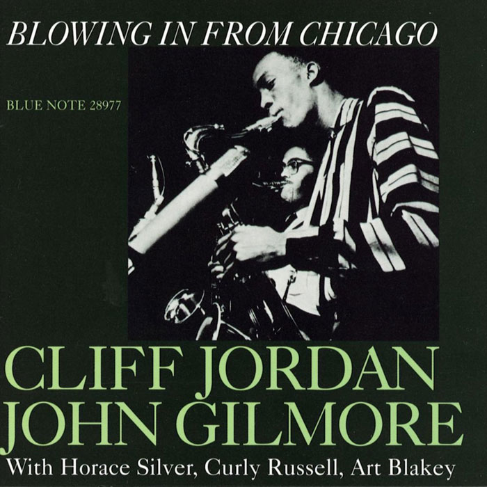 Clifford Jordan & John Gilmore - Blowing In From Chicago [1957]