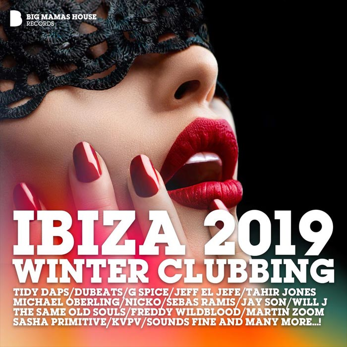 Ibiza 2019 Winter Clubbing (unmixed tracks)