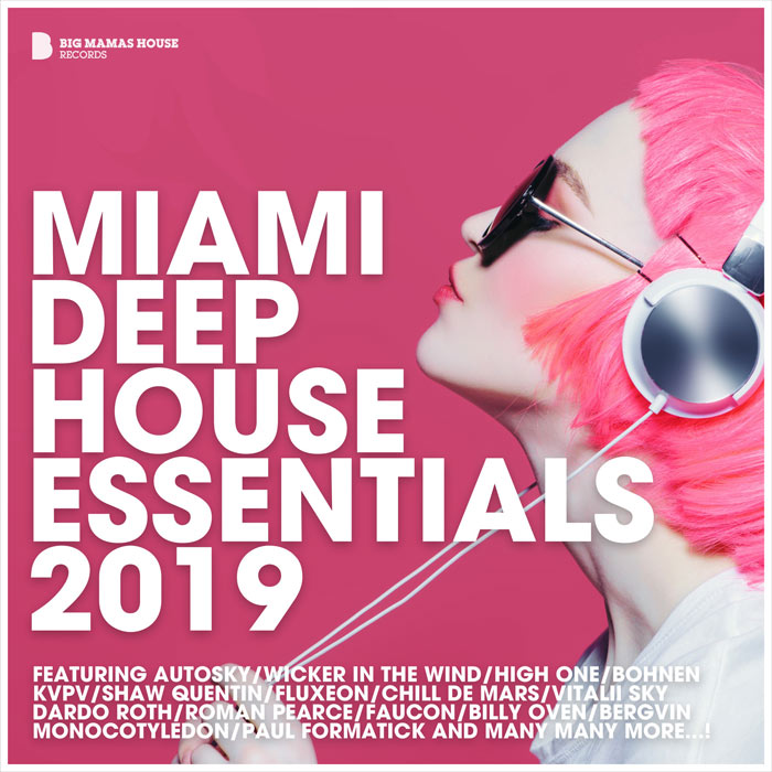 Miami Deep House Essentials 2019 (unmixed tracks) [2019]
