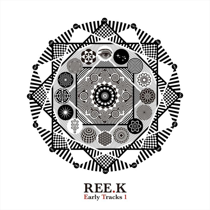 Ree.K - Early Tracks 1 [2019]