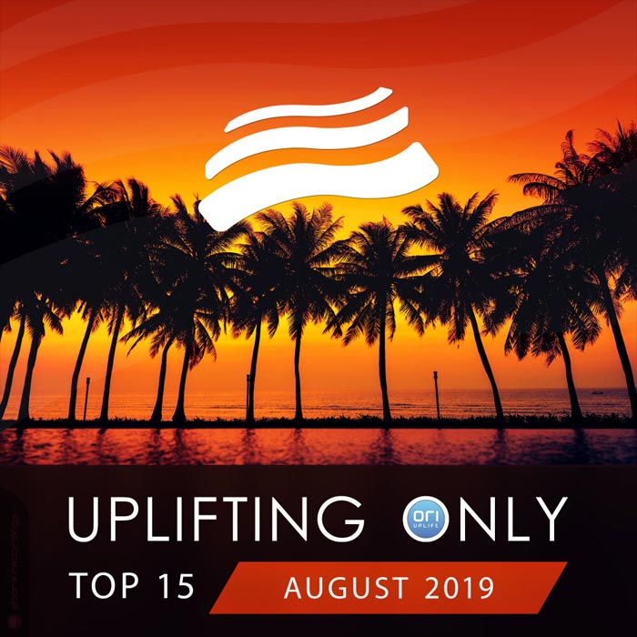 Uplifting Only Top 15 (August 2019)