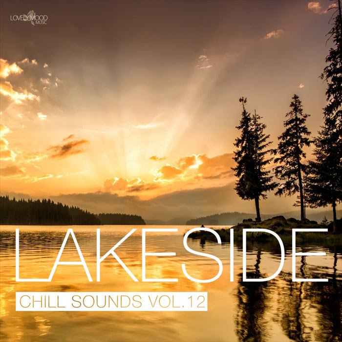 Lakeside Chill Sounds (Vol. 12) [2019]