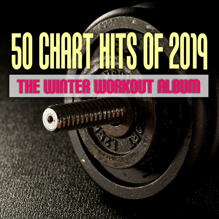 50 Chart Hits of 2019 (The Winter Workout Album)