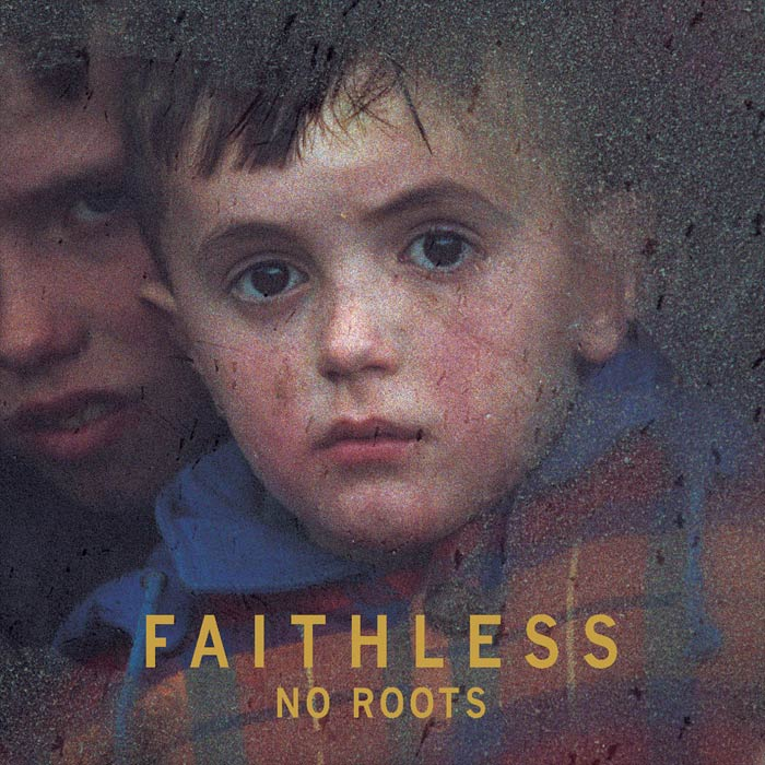 Faithless - No Roots (feat. Dido & LSK)