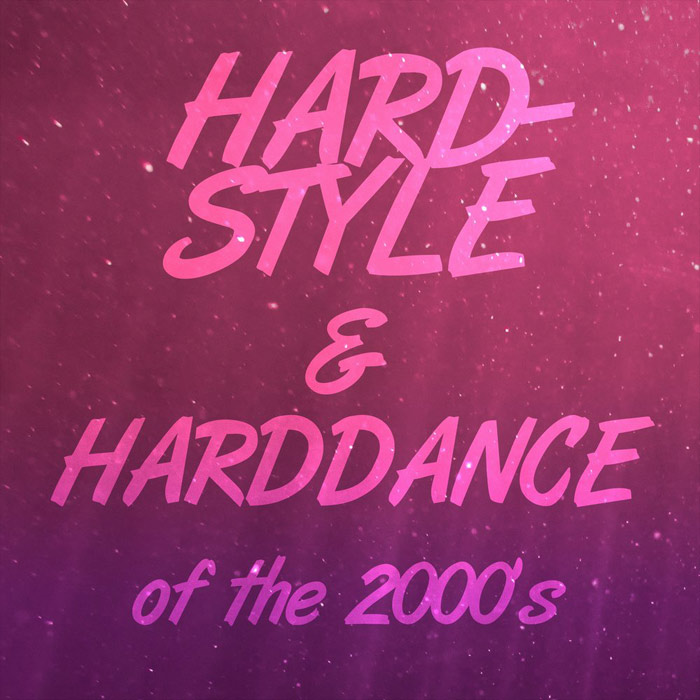 Mike Nero - Hardstyle & Harddance of the 2000's [2018]