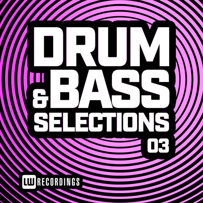Drum & Bass Selections (Vol. 03) [2019]