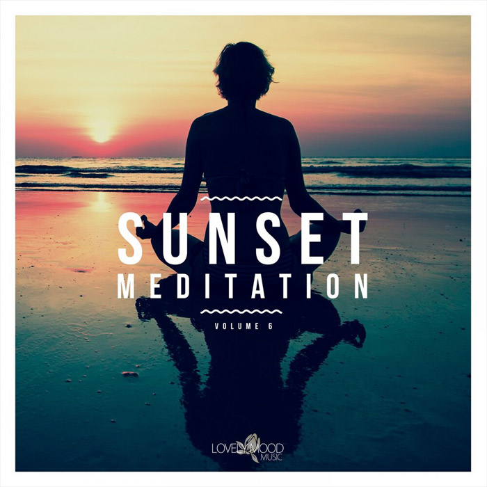 Sunset Meditation: Relaxing Chill Out Music (Vol. 6)