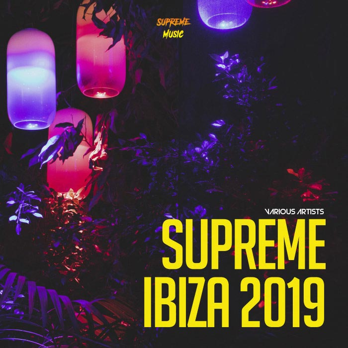 Supreme Ibiza 2019 (unmixed tracks) [2019]