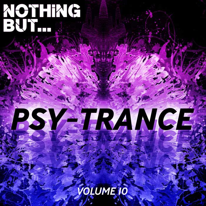 Nothing But... Psy Trance (Vol. 10) [2019]