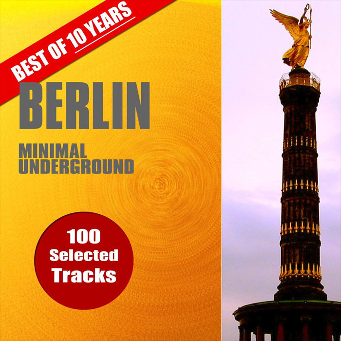 Best Of 10 Years Berlin Minimal Underground [2017]