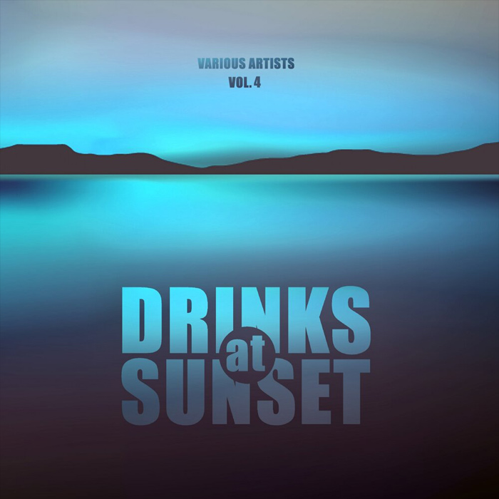 Drinks At Sunset (Vol. 4) [2019]
