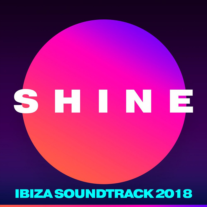 SHINE Ibiza Soundtrack 2018 [2018]
