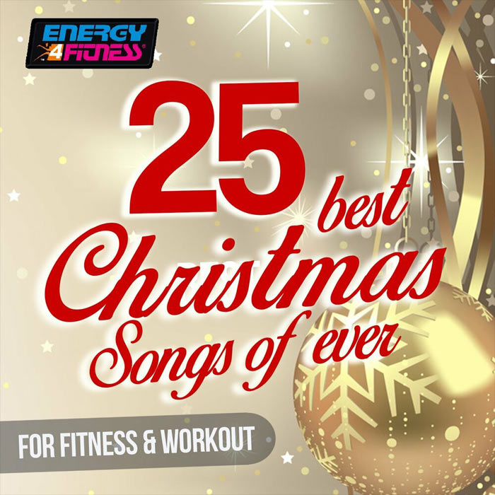 25 Best Christmas Songs Ever For Fitness & Workout (25 Tracks For Fitness & Workout)