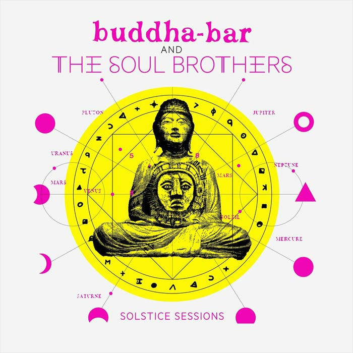 Buddha-Bar & The Soul Brothers: Solstice Sessions [2018]