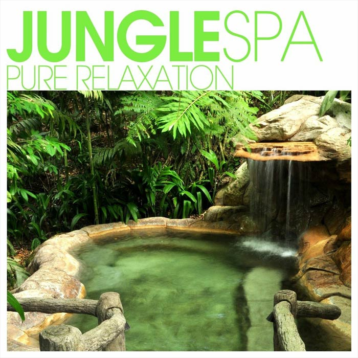 Jungle SPA - Pure Relaxation [2012]