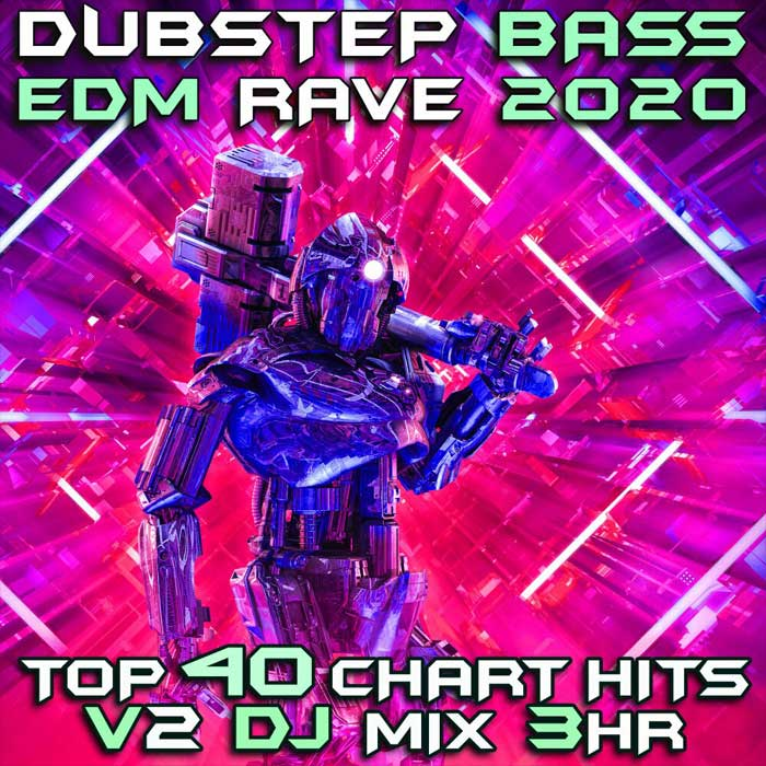 Dubstep Bass EDM Rave 2020 Top 40 Chart Hits (Vol. 2) [2019]