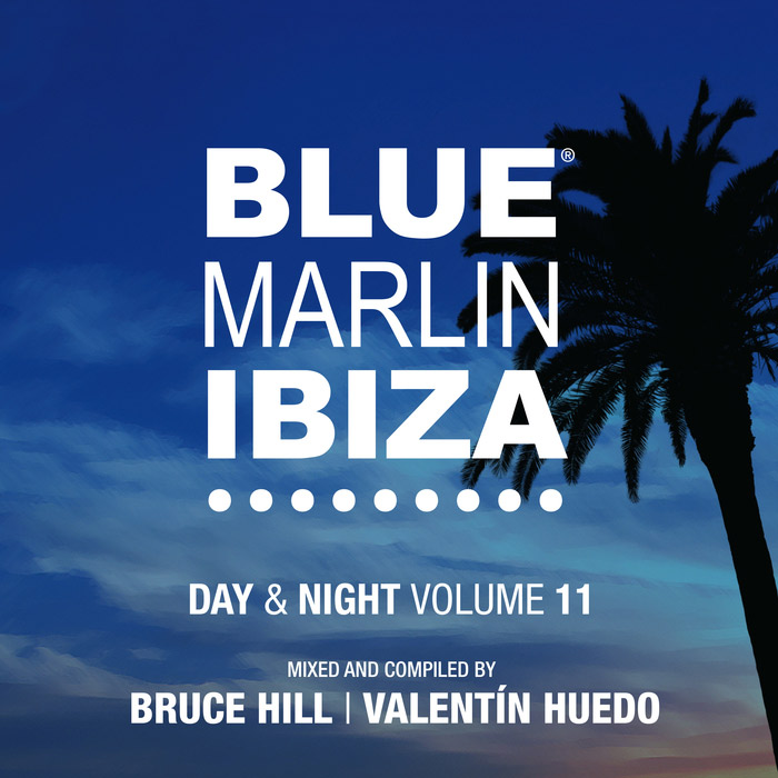 Blue Marlin Ibiza: Day & Night (Vol. 11) [2017]