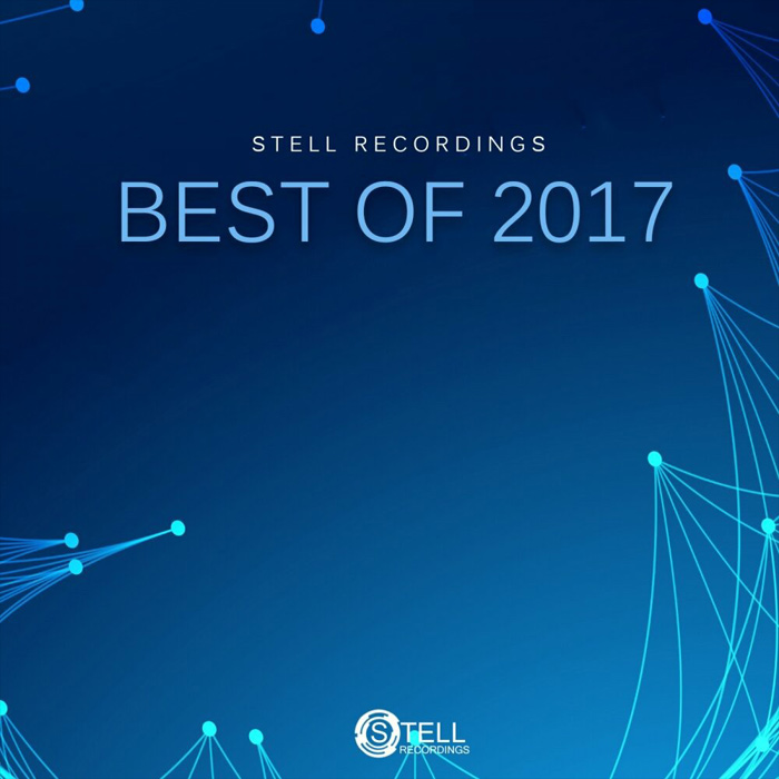 Stell Recordings: Best Of 2017 [2017]
