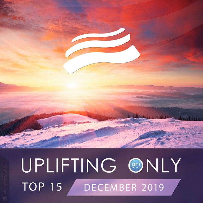 Uplifting Only Top 15 (December 2019) [2019]