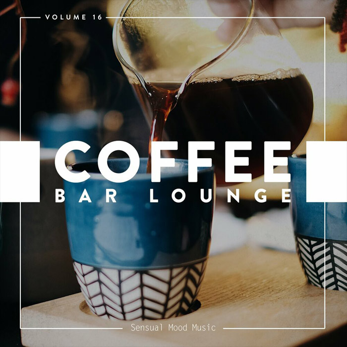 Coffee Bar Lounge (Vol. 16) [2019]
