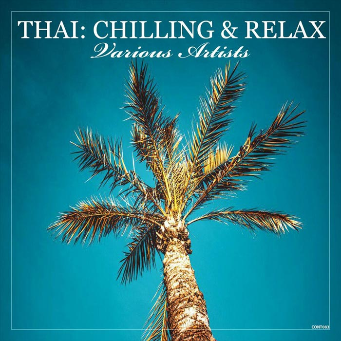 Thai: Chilling & Relax [2019]