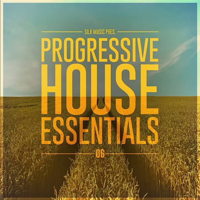 Silk Music Pres. Progressive House Essentials 06 [2017]