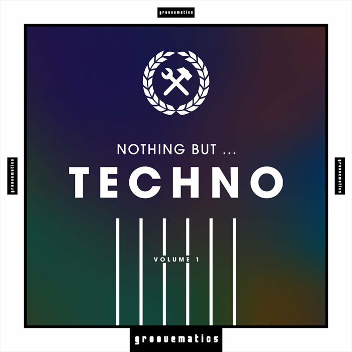 Nothing But ... Techno (Vol. 1)