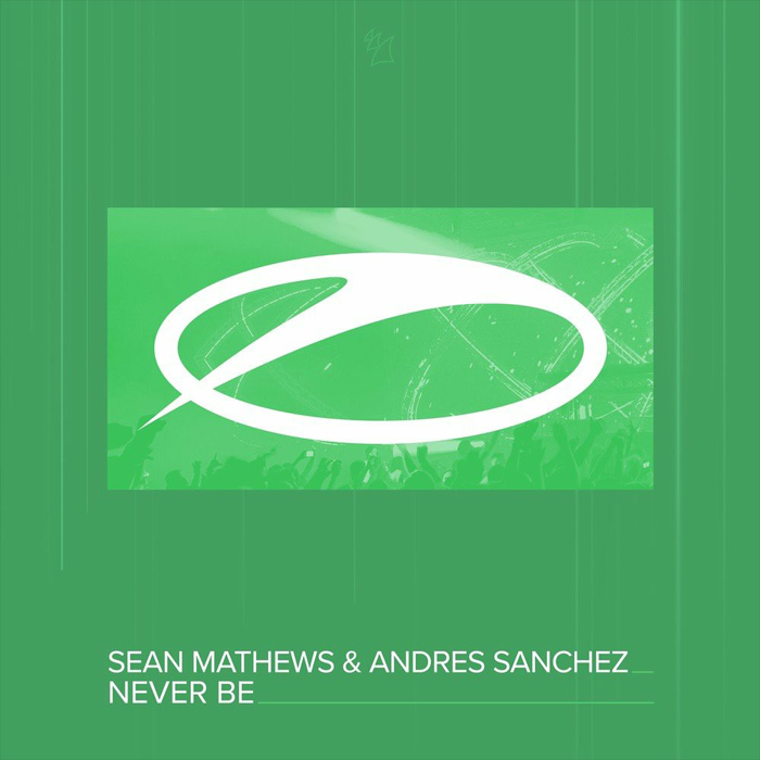 Andres Sanchez & Sean Mathews - Never Be (Extended Mix)