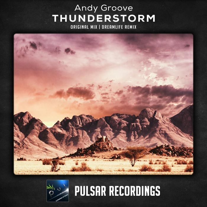 Andy Groove - Thunderstorm (Original Mix)