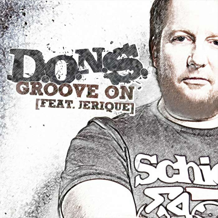 D.O.N.S. feat. Jerique - Groove On (Club Mix)