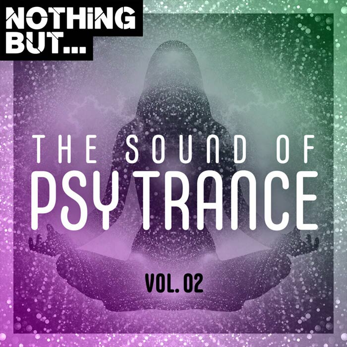 Nothing But... The Sound Of Psy Trance (Vol. 02) [2020]