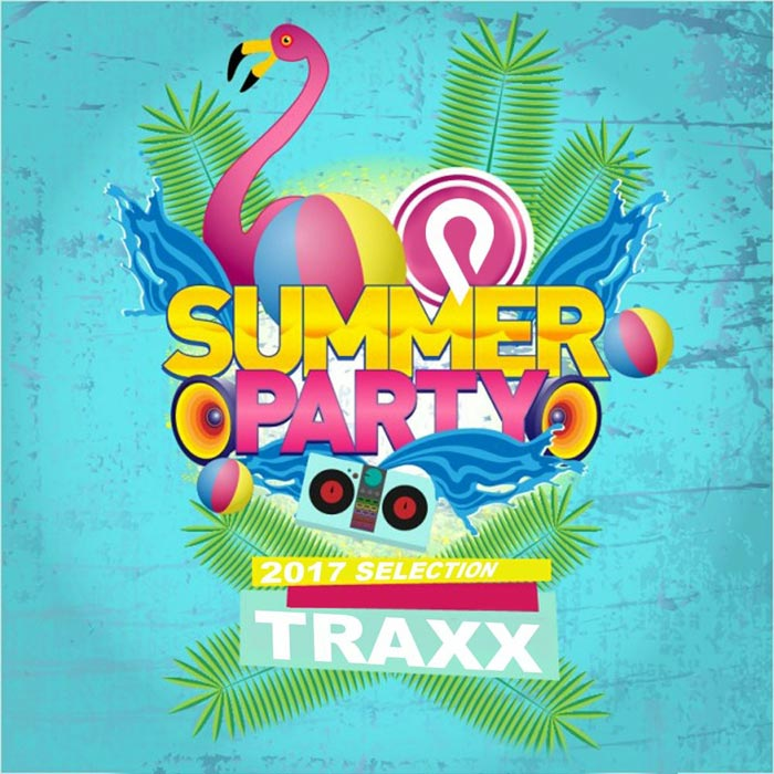 Summer Party 2017 Selection (Traxx)