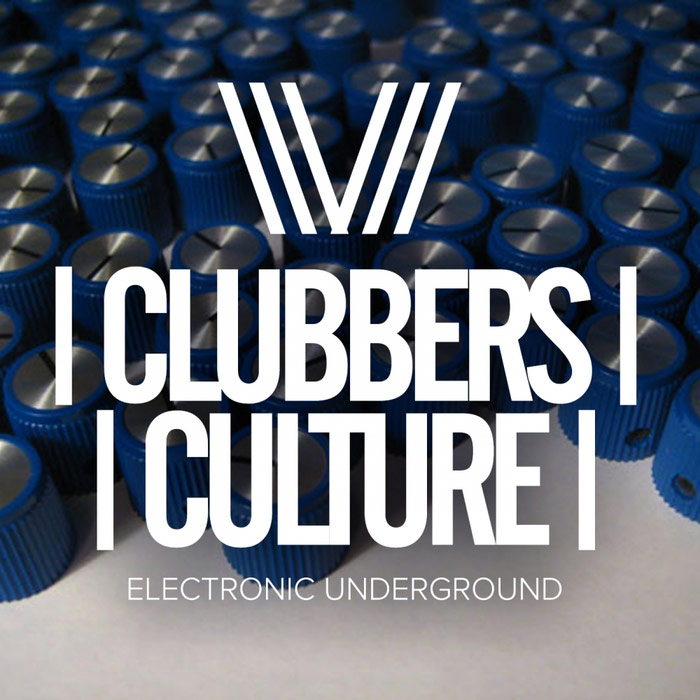 Clubbers Culture: Electronic Underground