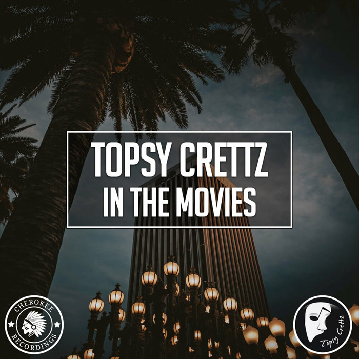 Topsy Crettz - In The Movies (original mix)
