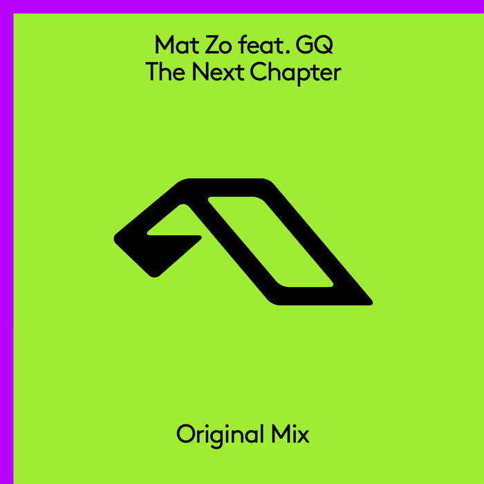 Mat Zo feat. GQ - The Next Chapter (extended mix)