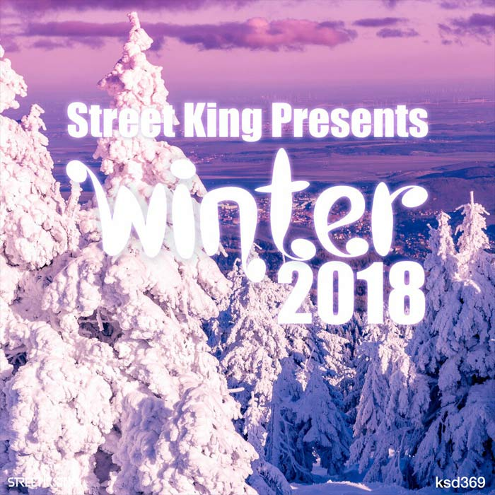 Street King Presents Winter 2018 [2018]
