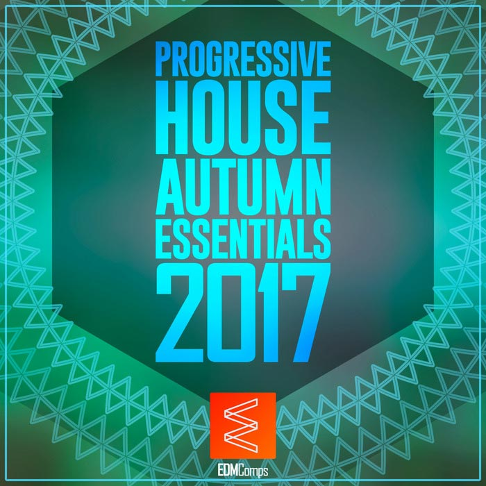 Progressive House Autumn Essentials 2017 [2017]