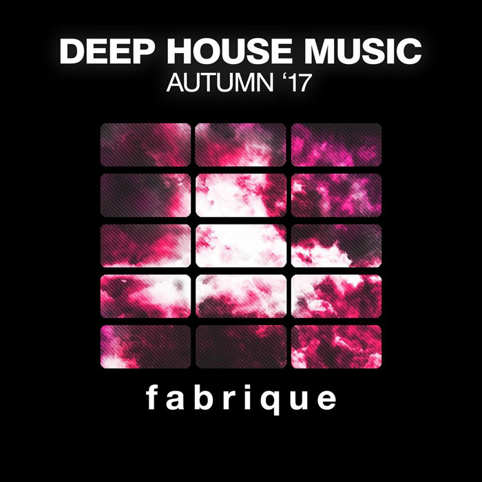 Deep House Music (Autumn '17) [2017]