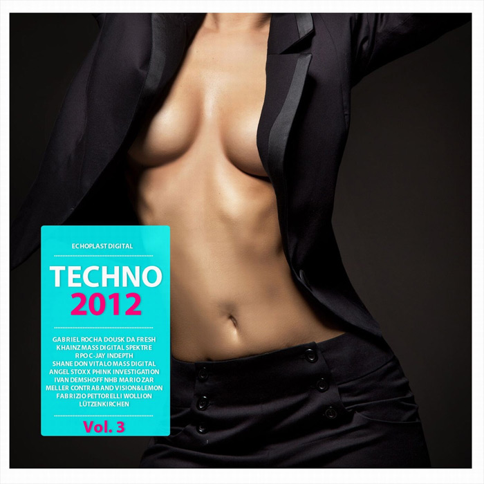 Techno Connection (Vol. 3) [2012]